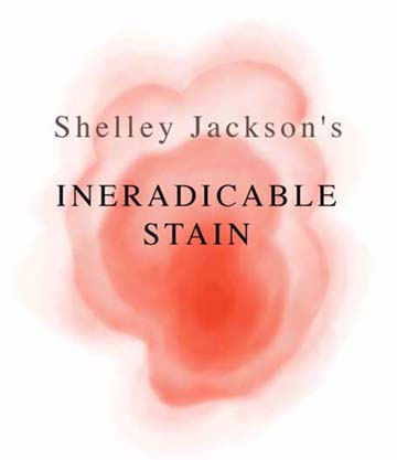 Shelley Jackson's Ineradicable Stain